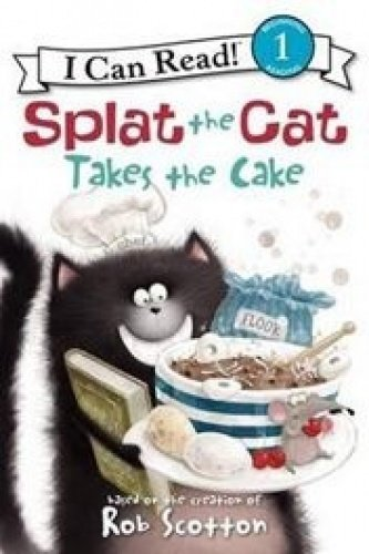 9781451734737: Splat the Cat Takes the Cake (I Can Read! 1, Beginning Reading)