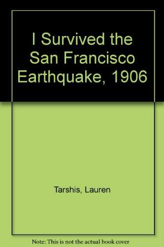 9781451754414: I Survived the San Francisco Earthquake, 1906