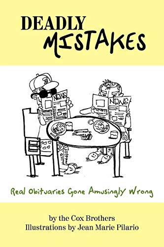 9781452000398: Deadly Mistakes: Real Obituaries Gone Amusingly Wrong