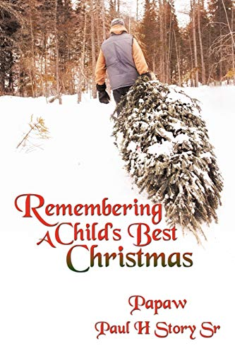 9781452000800: Remembering A Child's Best Christmas