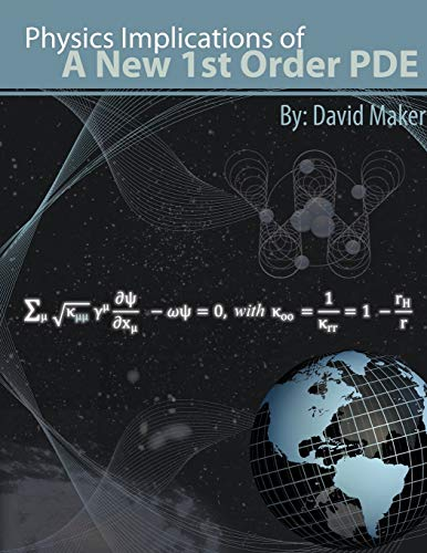 9781452002200: Physics Implications of a New 1st Order PDE