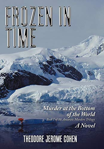 9781452002712: Frozen in Time: Murder at the Bottom of the World