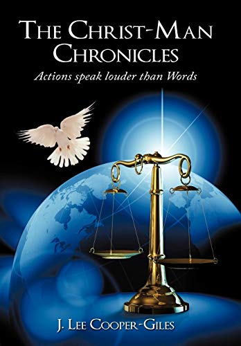 9781452004938: The Christ-Man Chronicles: Actions speaks louder than Words.