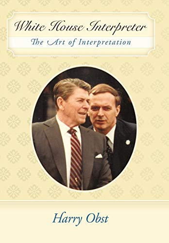 9781452006147: White House Interpreter: The Art of Interpretation