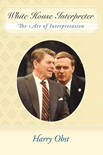 9781452006154: White House Interpreter: The Art of Interpretation