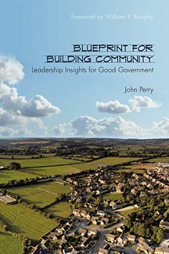9781452006253: Blueprint for Building Community: Leadership Insights for Good Government