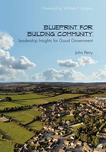9781452006260: Blueprint for Building Community: Leadership Insights for Good Government
