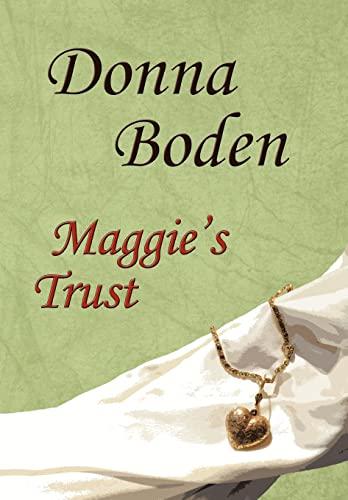 9781452006482: Maggie's Trust