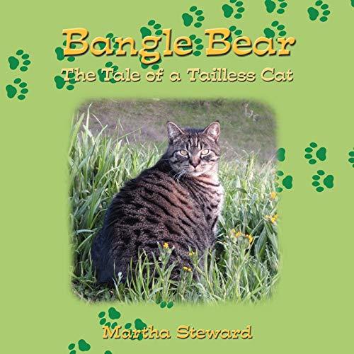 Bangle Bear: The Tale of a Tailless: Martha Steward