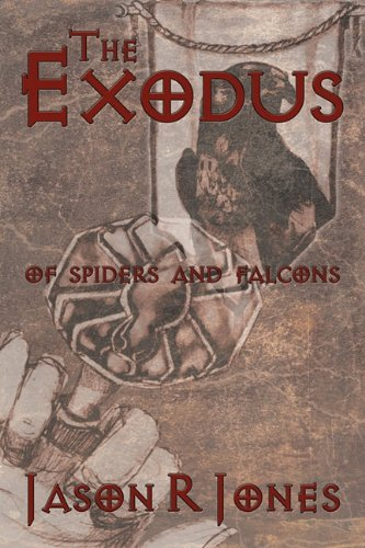 9781452007397: The Exodus: Of Spiders and Falcons