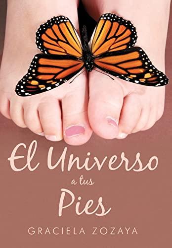 9781452008189: El Universo a Tus Pies