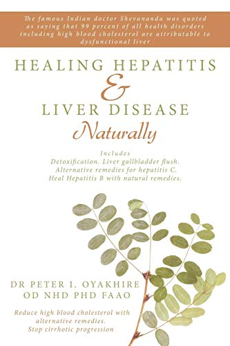 HEALING HEPATITIS AND LIVER DISEASE NATURALLY Detoxification. Liver gall bladder flush & ...