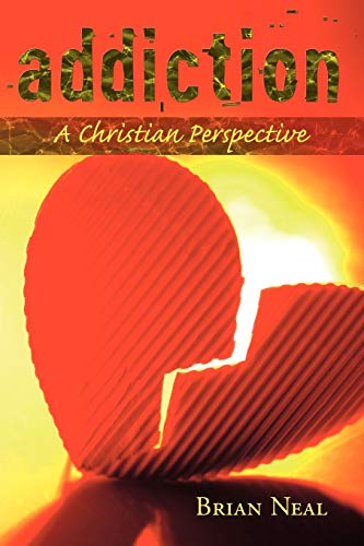 9781452013947: Addiction: A Christian Perspective