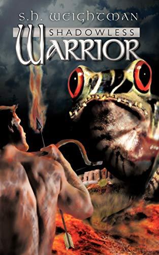 9781452015507: Shadowless Warrior