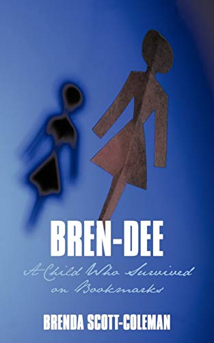 9781452016030: Bren-Dee: A Child Who Survived On Bookmarks