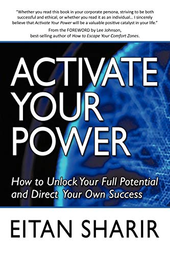 9781452016771: Activate Your Power: How to Unlock Your Full Potential and Direct Your Own Success