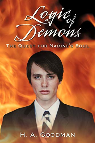 9781452018171: Logic Of Demons: The Quest For Nadine'S Soul