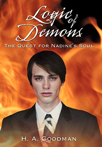 9781452018188: Logic of Demons: The Quest for Nadine's Soul