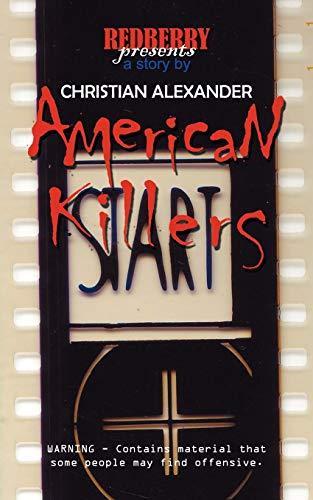 American Killers: Christian Alexander