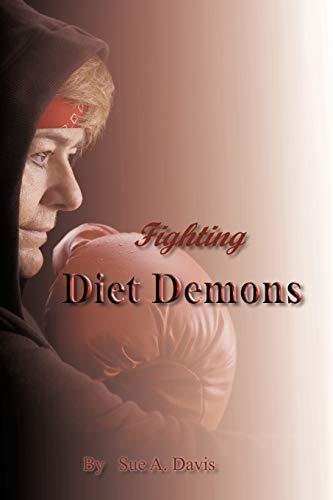 Fighting Diet Demons: Sue A. Davis