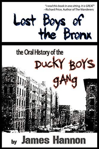 9781452020549: Lost Boys of the Bronx: The Oral History of the Ducky Boys Gang