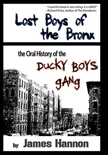 9781452020556: Lost Boys of the Bronx: The Oral History of the Ducky Boys Gang
