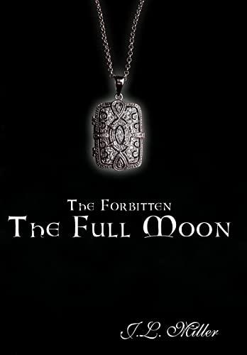9781452020785: The Forbitten: The Full Moon