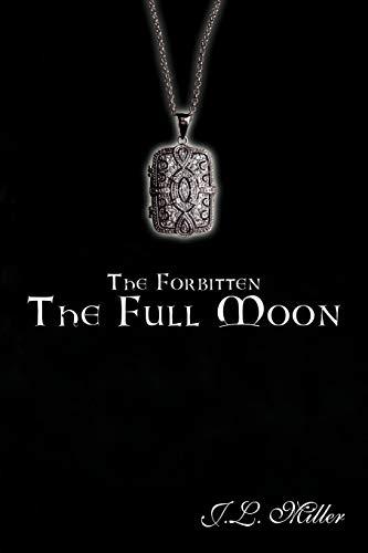 9781452020792: The Forbitten: The Full Moon
