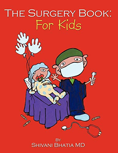 9781452021973: The Surgery Book: For Kids