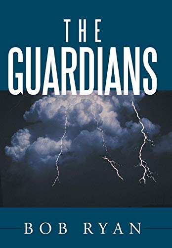The Guardians (9781452024325) by Ryan, Bob