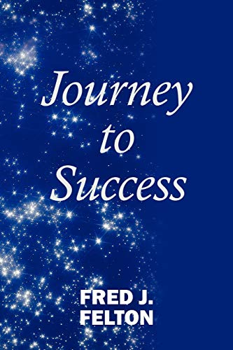 9781452024615: Journey to Success