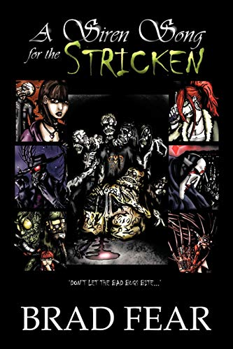 A Siren Song for the Stricken (Paperback) - Brad Fear