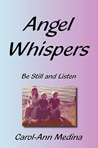 9781452027548: Angel Whispers: Be Still and Listen