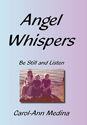 9781452027555: Angel Whispers: Be Still and Listen