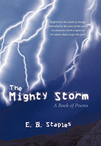 The Mighty Storm: A Book of Poems