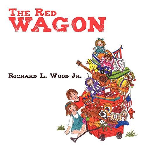 The Red Wagon: Richard L. Wood Jr.