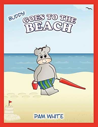 9781452030654: Buddy Goes to the Beach