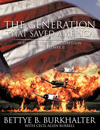 9781452031422: The Generation That Saved America: Surviving the Great Depression