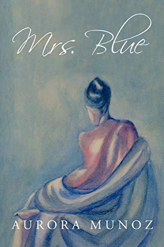 9781452032429: Mrs. Blue