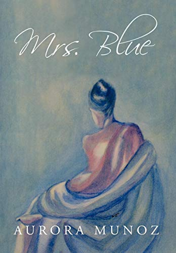 9781452032436: Mrs. Blue