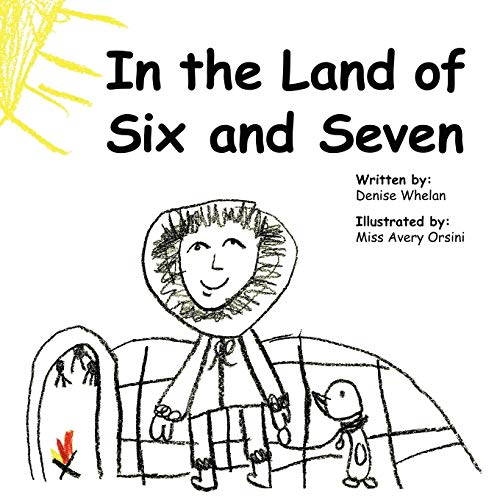 In the Land of Six and Seven: Whelan, Denise