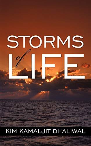 Storms of Life (Paperback): Kim Kamaljit Dhaliwal