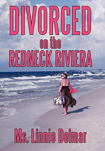 9781452043418: Divorced on the Redneck Riviera