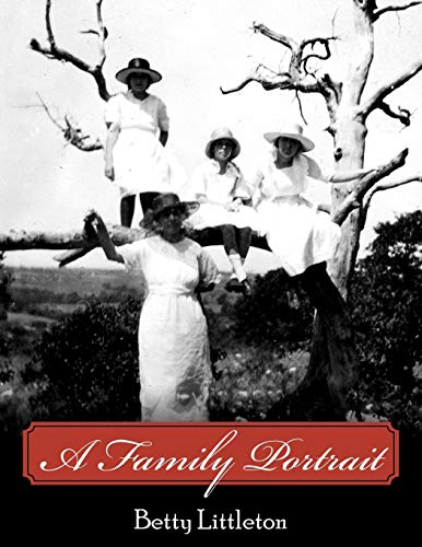 A Family Portrait (Paperback): Betty Littleton