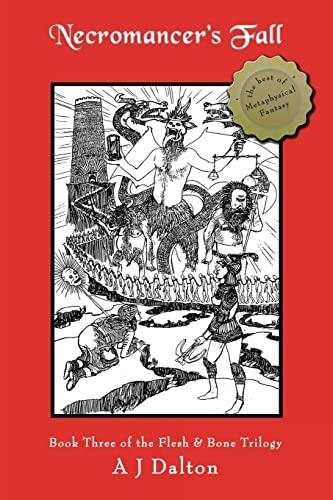 9781452045108: Necromancer's Fall: Book Three of the Flesh & Bone Trilogy