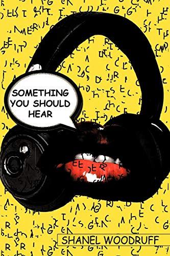 9781452045269: Something You Should Hear