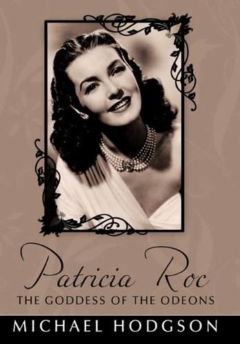 9781452045887: Patricia Roc the Goddess of the Odeons