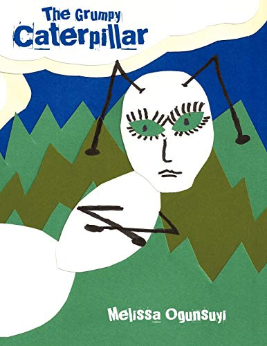 9781452046136: The Grumpy Caterpillar