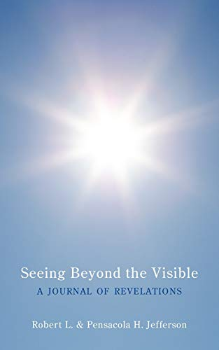 9781452046655: Seeing Beyond the Visible: A Journal of Revelations