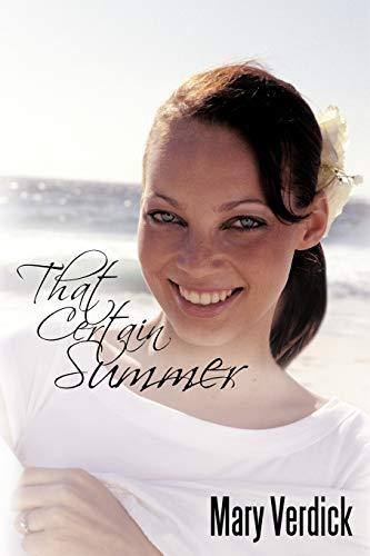 That Certain Summer: Mary Verdick